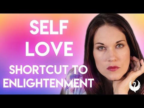 Self Love -The Great Shortcut to Enlightenment - Teal Swan