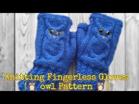 9f12220ff9648d Knitting Fingerless Gloves  Mittens(owl pattern)!! बिना उंगलियों दस्ताने  कैसे बुने  🦉 🦉 🦉