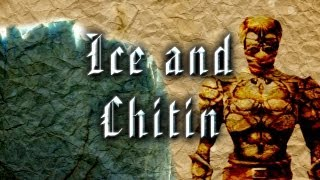 Tales from Skyrim - Ice and Chitin