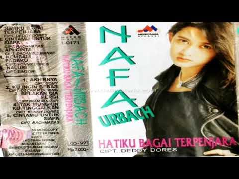Full Album Nafa Urbach - Hatiku Bagai Terpenjara (1996)