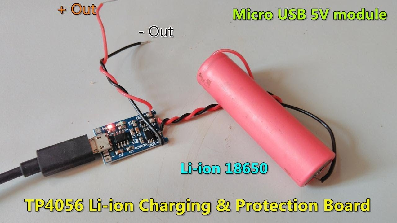 Tp4056 Li Ion Battery Charging With Protection Board Micro Usb 5v Interface Youtube