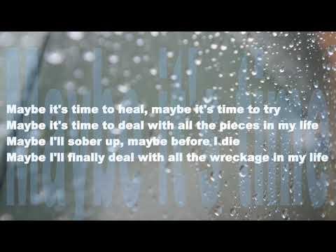 Maybe it's time - Lyrics
