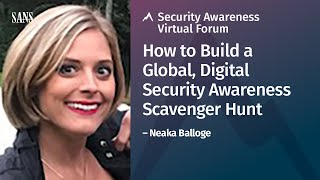 How to Build a Global, Digital Security Awareness Scavenger Hunt | Security Awareness Forum