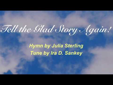 Tell the Glad Story Again! (Sacred Songs & Solos #39)