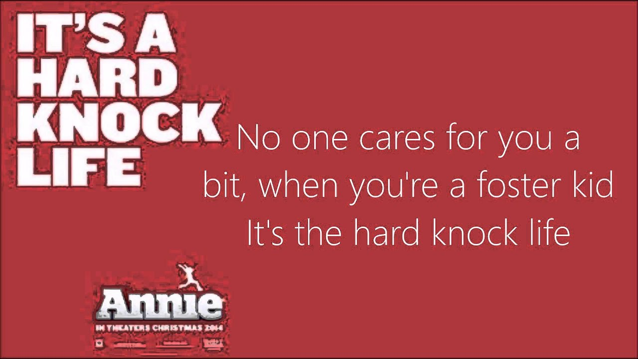 It's a hard knock life Lyrics (Annie 2014)