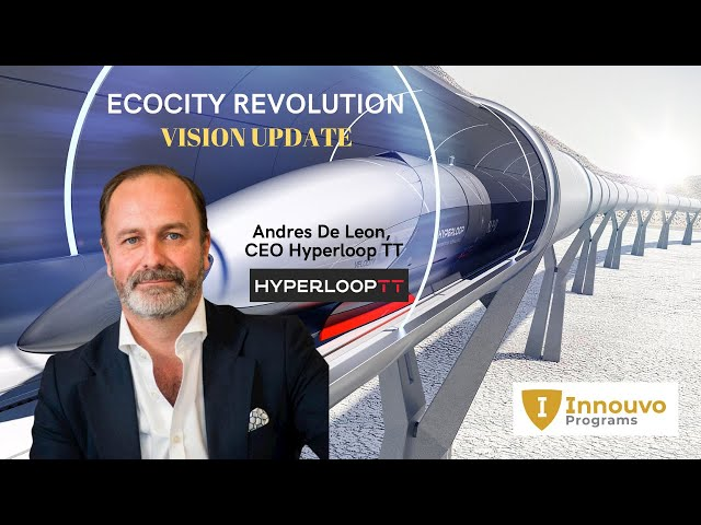HyperloopTT Presentation and Update with CEO Andres De Leon