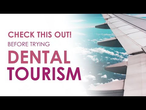 Check This Out Before Trying Dental Tourism