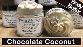 Chocolate Coconut Luxury Body Butter  🍫🥥 - DIY Lotion Making