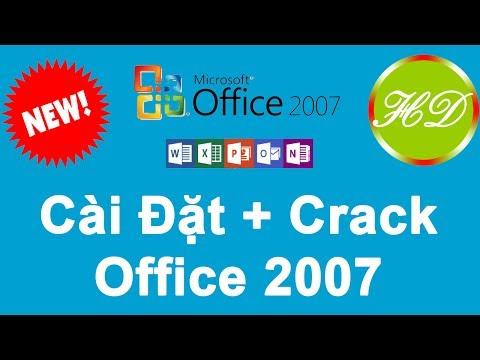 Video Hướng Dẫn Cách Cài Đặt Và Crack Office 2007 Chi Tiết Nhất