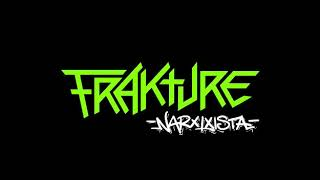 Frakture - Narxixista
