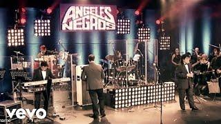 Los Ángeles Negros - Ámame (En Vivo)