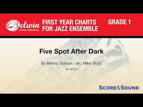 Five Spot After Dark, arr. Mike Story – Score & Sound