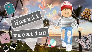 Hawaii Vacation! || Roblox Roleplay ||