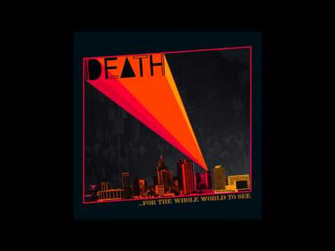 DEATH - For The Whole World To See (full album)