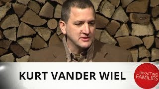 Impacting Families Are Simply People - Kurt Vander Wiel