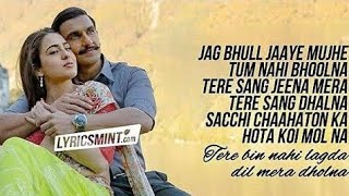 Tere Bin nahi lagda | lyrics | sara ali | Ranveer Singh