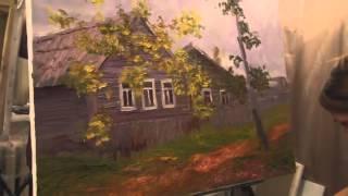 """Видеоурок Сахарова """"Как научиться рисовать осень, дом"""" живопись для начинающих, уроки рисования"""