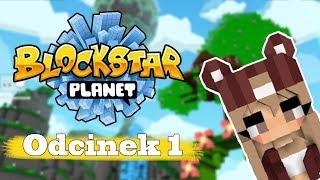 [NOWA SERIA] BlockStar Planet    Odcinek 1 - Wyższy poziom lamienia!
