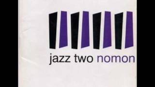 la formula jazz two nomon