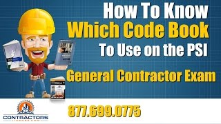 PSI Exam Tip for General Contractors, Which Code Books
