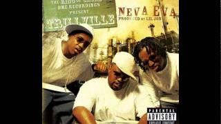 Trillville - Neva Eva Feat. Lil Jon (HQ)