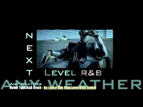 Usher- Any Weather (New Official R&B Beat 2012)(Free Download)