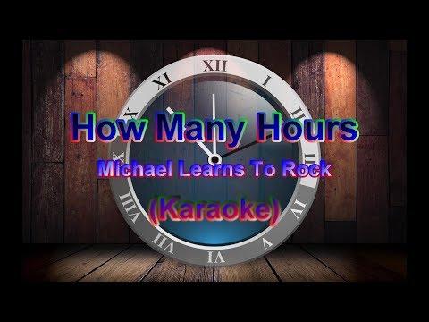 How Many Hours_Michael Learns To Rock (Karaoke) Full HD