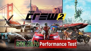 The Crew 2 - RTX 2070 Performance Test (1080p - 1440p)