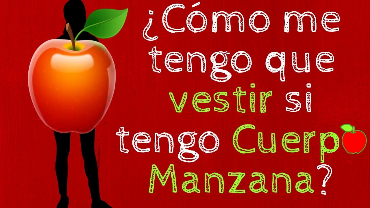 ¿Cómo me tengo que vestir si tengo Cuerpo Manzana  - YouTube c6539c3aa79