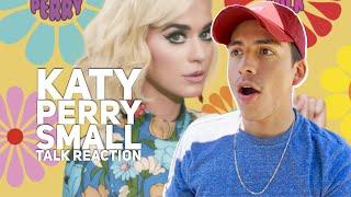 KATY PERRY- SMALL TALK REACTION|E2 Reacts