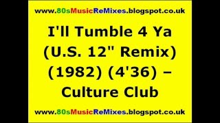 "I'll Tumble 4 Ya (U.S. 12"" Remix) - Culture Club 