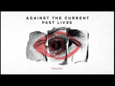 Against The Current: Voices (OFFICIAL AUDIO)