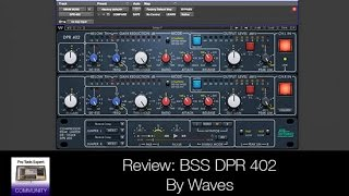 Review - The BSS DPR-402 By Waves