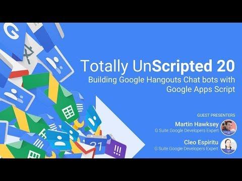TU20: Building Google Hangouts Chat Bots With Google Apps Script