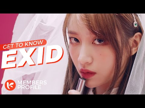 EXID (이엑스아이디) Members Profile & Facts (Birth Names, Positions etc..) [Get To Know K-Pop]
