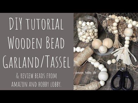 DIY Tutorial Wooden Bead Garland/Tassel | Review on Amazon & Hobbylobby Beads