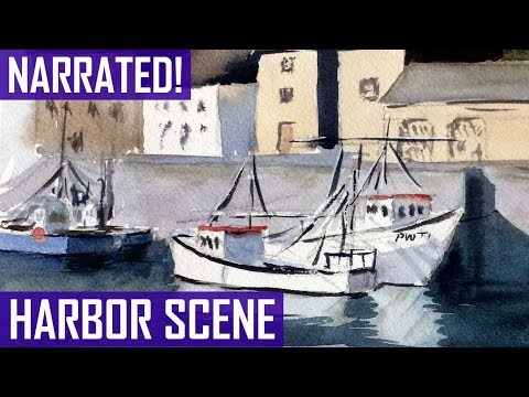 How to Paint a Harbor Scene (Narrated Version)