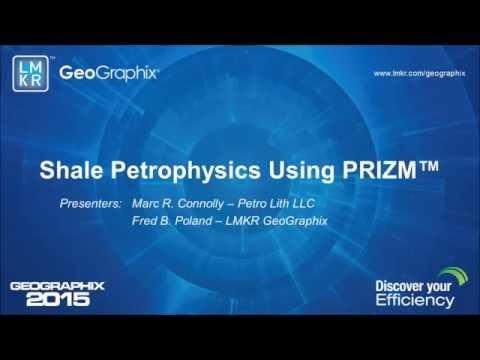 Shale Petrophysics Using PRIZM