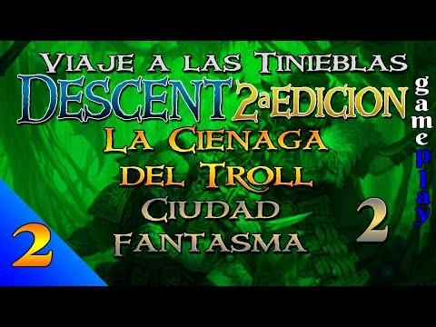 Descent 2ª Ed. - Campaña de La Ciénaga del Troll - Gameplay 2 - Ciudad Fantasma 2