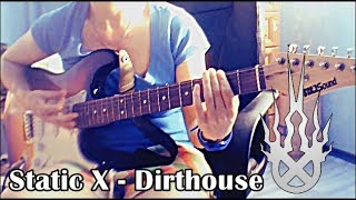 Static X - Dirthouse | guitar cover | Tabs in description