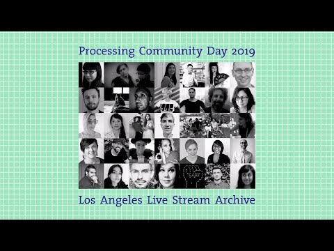 Processing Community Day Los Angeles Mp3