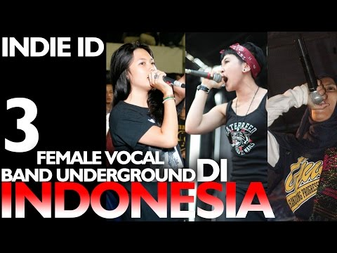 3 FEMALE VOCAL BAND UNDERGROUND INDONESIA (HQ)