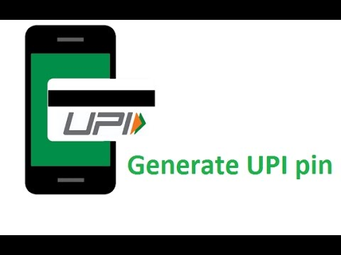 How to generate UPI pin