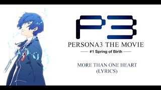 More Than One Heart (With Lyrics) - Persona 3 The Movie #1: Spring of Birth OST