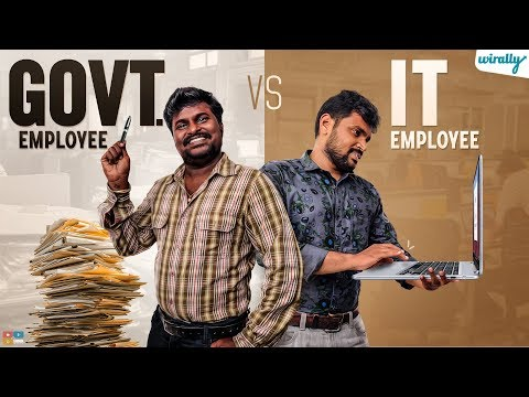 Govt Employee Vs IT Employee || Wirally Originals || Tamada Media