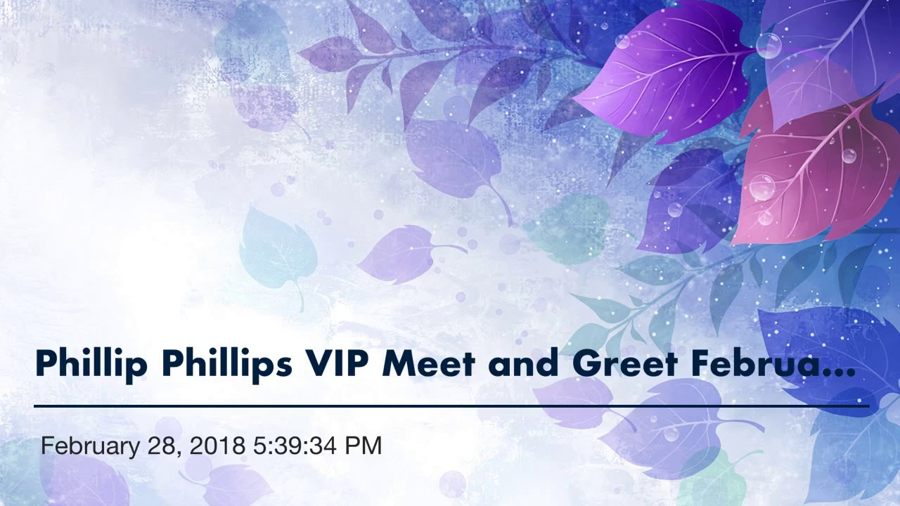 Phillip phillips vip meet and greet february 28 2018 53934 pm phillip phillips vip meet and greet february 28 2018 53934 pm m4hsunfo
