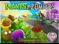 Game hoa quả nổi giận -  Plants vs Zombies - Phần 4