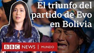 Elecciones en Bolivia: 4 razones que explican el triunfo del partido de Evo Morales