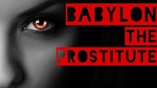 BABYLON: The Prostitute | SFP - Bible Study