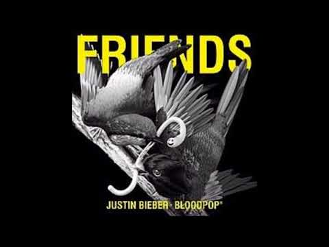 friends one hour loop   justin bieber ft bloodpop